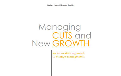 Managing Cuts and New Growth
